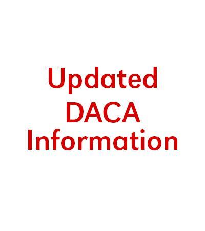 Updated DACA Information